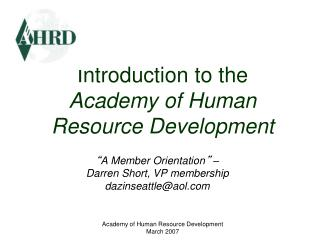 Introduction to the  Academy of Human Resource Development
