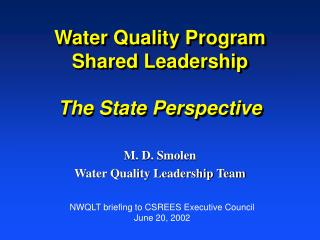 Water Quality Program Shared Leadership The State Perspective