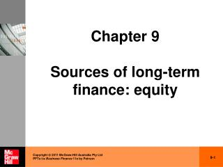 Chapter 9 Sources of long-term finance: equity