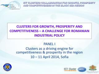 CLUSTERS FOR GROWTH, PROSPERITY AND COMPETITIVENESS – A CHALLENGE FOR ROMANIAN INDUSTRIAL POLICY