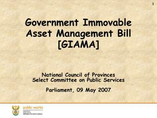 Government Immovable       Asset Management Bill [GIAMA]
