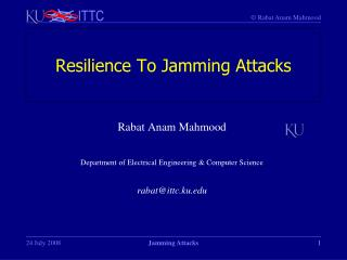 Resilience To Jamming Attacks