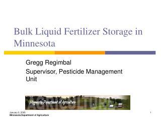 Bulk Liquid Fertilizer Storage in Minnesota