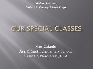 Our Special Classes