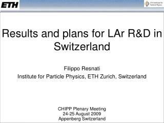 Results and plans for LAr R&D in Switzerland