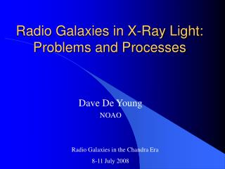Radio Galaxies in X-Ray Light: Problems and Processes