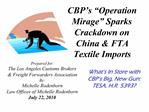 CBP s  Operation Mirage  Sparks Crackdown on China  FTA Textile Imports