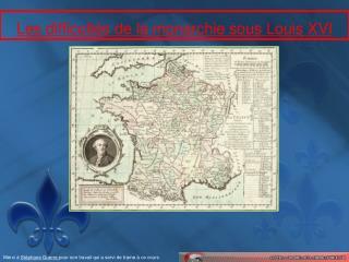 Les difficultés de la monarchie sous Louis XVI