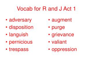 Vocab for R and J Act 1