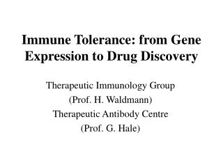 Immune Tolerance: from Gene Expression to Drug Discovery