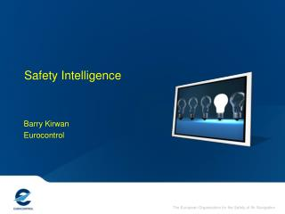 Safety Intelligence