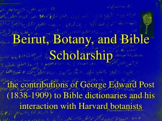 Beirut, Botany, and Bible  Scholarship