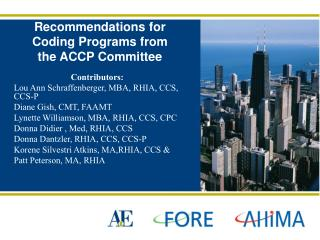 Recommendations for Coding Programs from the ACCP Committee