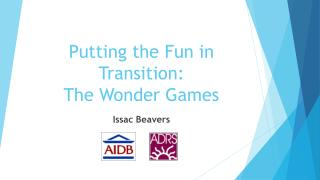 Putting the Fun in Transition: The Wonder Games