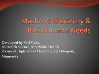 Maslow's Hierarchy & Basic Human Needs
