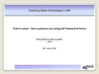 FLM in action – How customers are using SAP Interactive Forms
