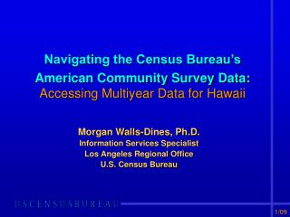 Navigating the Census Bureau's  American Community Survey Data: