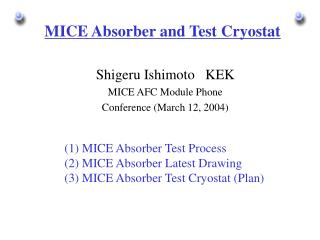 MICE Absorber and Test Cryostat