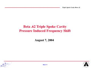 Beta .62 Triple Spoke Cavity Pressure Induced Frequency Shift