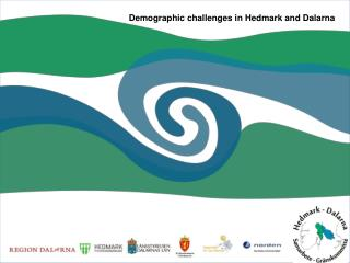Demographic challenges in Hedmark and Dalarna