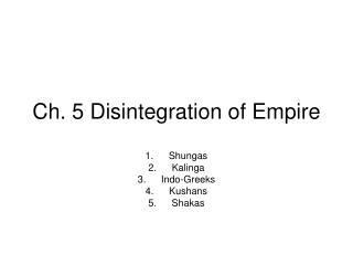 Ch. 5 Disintegration of Empire