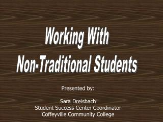 Working With Non-Traditional Students