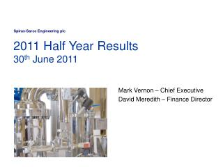 2011 Half Year Results  30 th  June 2011