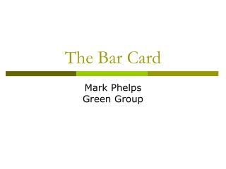 The Bar Card