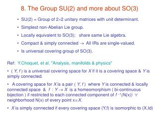 8. The Group SU(2) and more about SO(3)