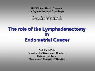 ESGO 1-st Basic Course  in Gynecological Oncology