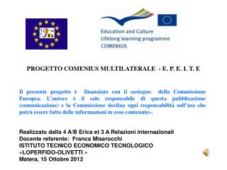 PROGETTO COMENIUS MULTILATERALE  - E. P. E. I. T. E