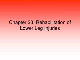 Chapter 23: Rehabilitation of Lower Leg Injuries