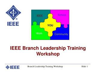 IEEE Branch Leadership Training  Workshop