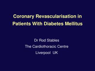 Coronary Revascularisation in Patients With Diabetes Mellitus