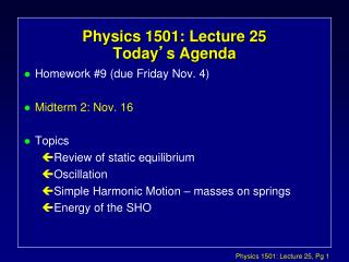 Physics 1501: Lecture 25 Today ' s Agenda