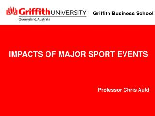 IMPACTS OF MAJOR SPORT EVENTS