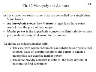 Ch. 12 Monopoly and Antitrust
