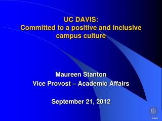 UC DAVIS: Committed to a positive and inclusive campus culture