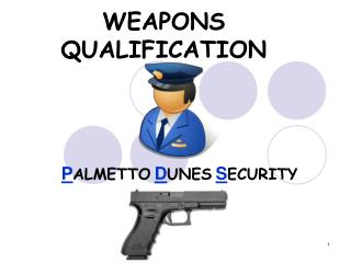 WEAPONS QUALIFICATION