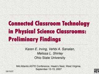 Connected Classroom Technology in Physical Science Classrooms: Preliminary Findings