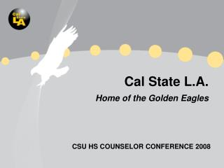 Cal State L.A. Home of the Golden Eagles