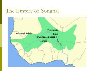 The Empire of Songhai