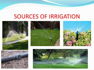 SOURCES OF IRRIGATION