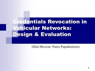 Credentials Revocation in Vehicular Networks: Design & Evaluation