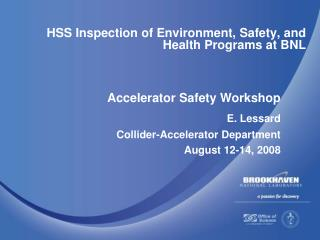 HSS Inspection of Environment, Safety, and Health Programs at BNL