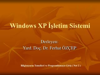 Windows XP İşletim Sistemi