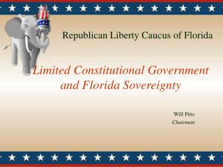 Limited Constitutional Government and Florida Sovereignty