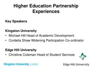 Higher Education Partnership Experiences