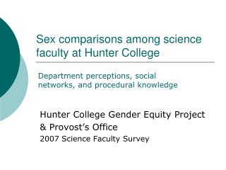 Sex comparisons among science    faculty at Hunter College