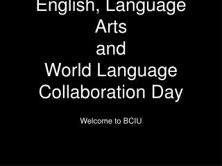 English, Language Arts and World Language Collaboration Day